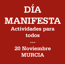 MANIFESTA DAY: Saturday, November 20. Murcia